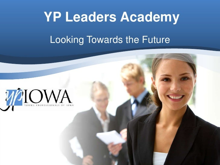 YP Leaders Academy Looking Towards the Future