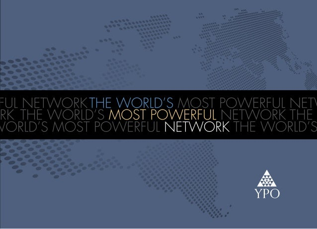 THE WORLD'SMOST POWERFULNETWORKConnecting to the right people, information and ideas        Founded 60 years ago in New Yo...
