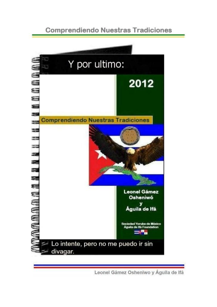 © 2012-BIBLIOTECAS SOCIEDAD YORUBA DE MEXICO Y AGUILADE IFA FOUNDATION- EJEMPLAR GRATUITO-Y por Último: Lo intenté, pero n...