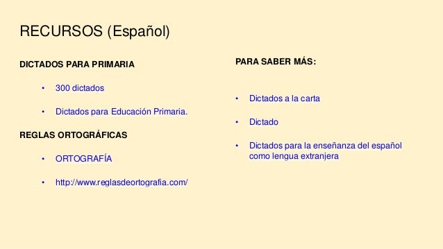 RECURSOS (Español) DICTADOS PARA PRIMARIA • 300 dictados • Dictados para Educación Primaria. REGLAS ORTOGRÁFICAS • ORTOGRA...