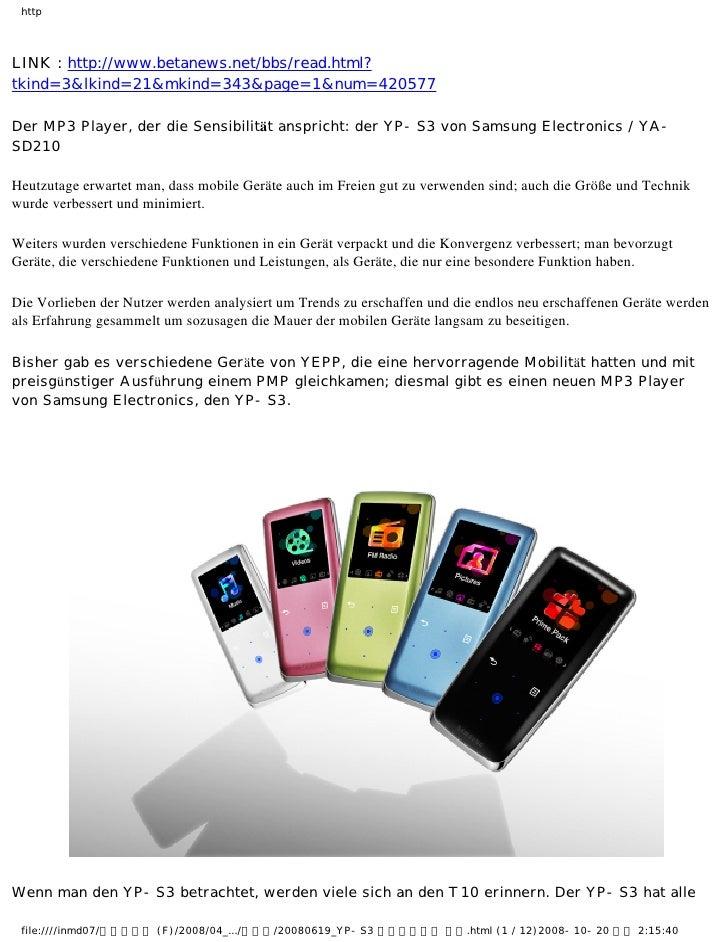 httpLINK : http://www.betanews.net/bbs/read.html?tkind=3&lkind=21&mkind=343&page=1&num=420577Der MP3 Player, der die Sensi...
