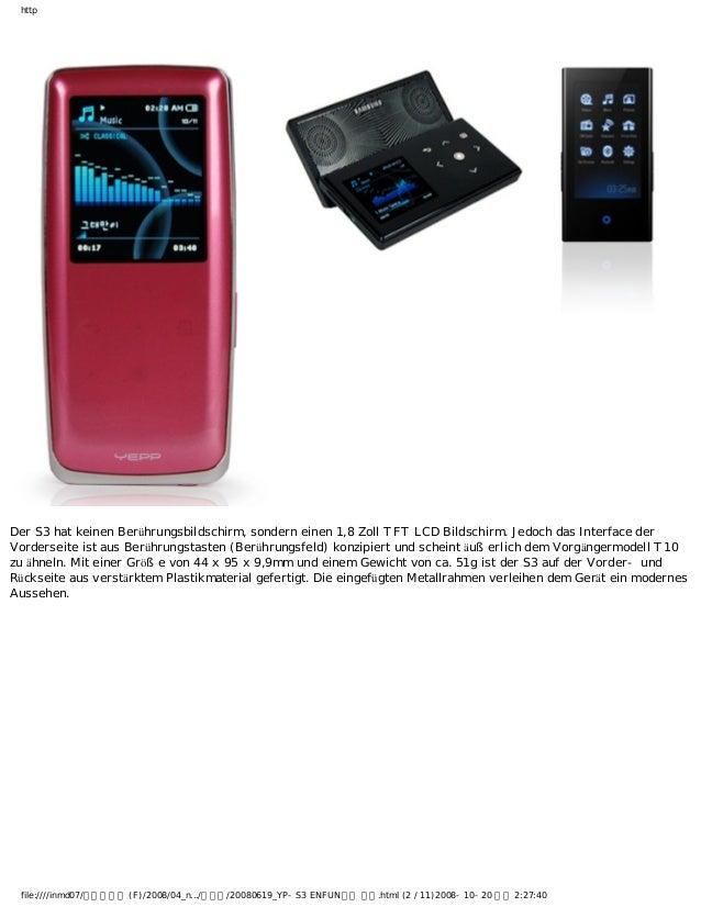http Der S3 hat keinen Berührungsbildschirm, sondern einen 1,8 Zoll TFT LCD Bildschirm. Jedoch das Interface der Vordersei...