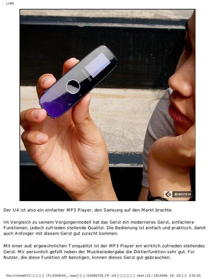 LINKDer U4 ist also ein einfacher MP3 Player, den Samsung auf den Markt brachte.Im Vergleich zu seinem Vorgängermodell hat...