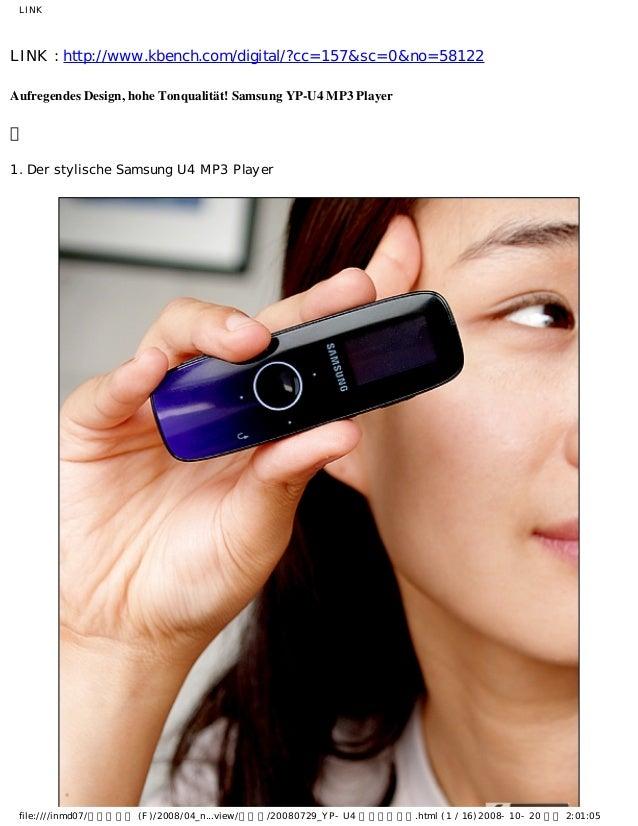 LINK LINK : http://www.kbench.com/digital/?cc=157&sc=0&no=58122 Aufregendes Design, hohe Tonqualität! Samsung YP-U4 MP3 Pl...