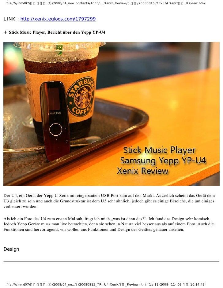 Stick Music Player, Bericht über den Yepp YP-U4     Der U4, ein Gerät der Yepp U-Serie mit eingebautem USB Port kam auf de...