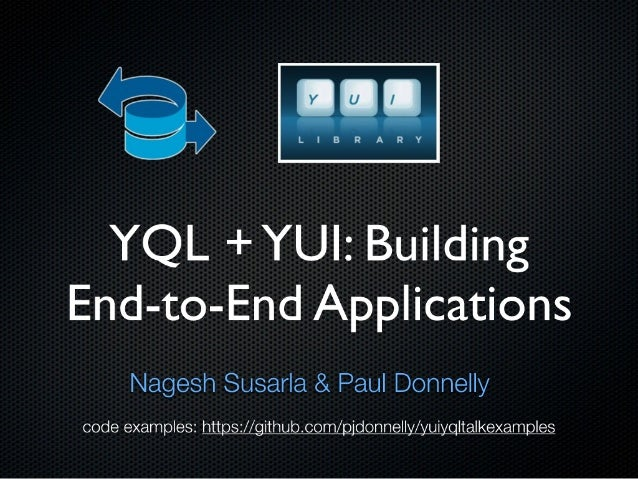 YQL + YUI: Building End-to-End Applications