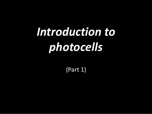 Introduction to photocells (Part 1)