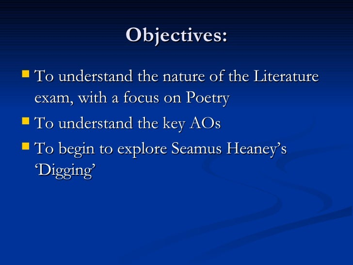 Objectives: <ul><li>To understand the nature of the Literature exam, with a focus on Poetry </li></ul><ul><li>To understan...
