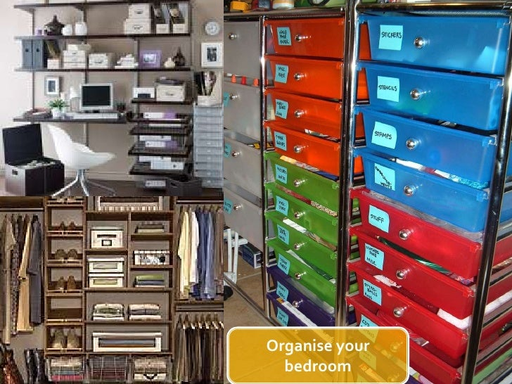 Organise your bedroom<br />