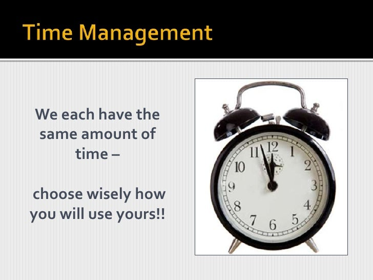 Organise your time<br />