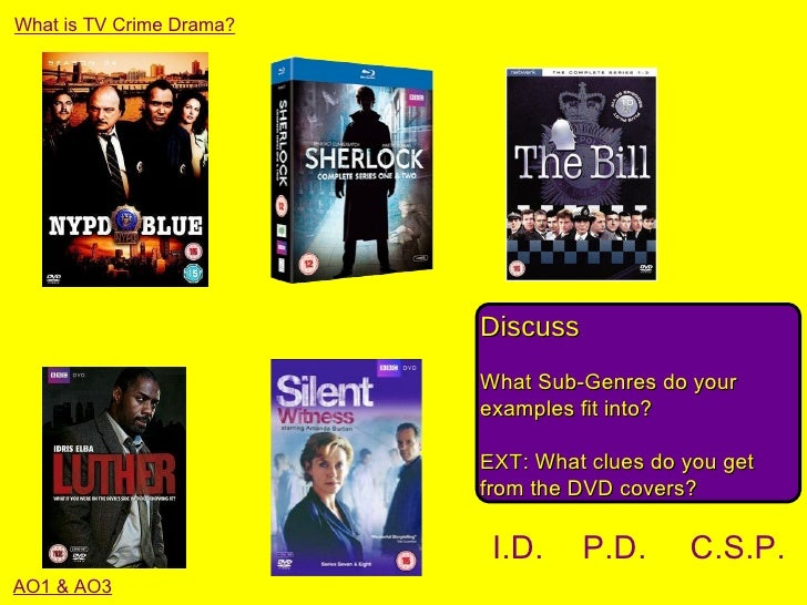 What is TV Crime Drama?                          Discuss                          What Sub-Genres do your                 ...