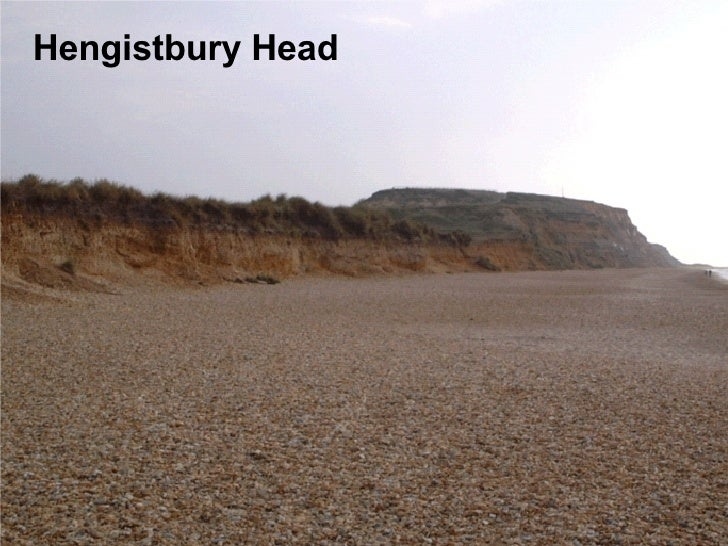 hengistbury head coursework Hengistbury head is a scenic headland and tourist attraction near bournemouth in dorset uk here are details of her structure, history and the exploitation by man.