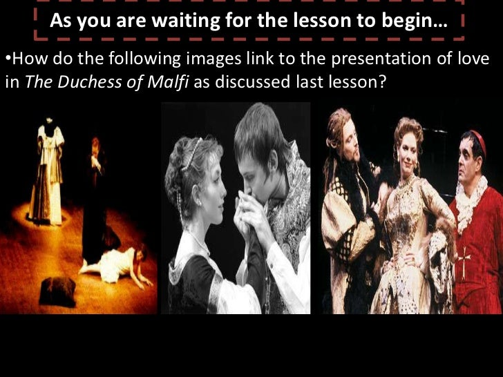 duchess of malfi essay Suggested essay topics and project ideas for the duchess of malfi part of a detailed lesson plan by bookragscom.