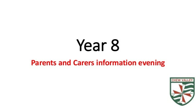 Year 8  Parents and Carers information evening