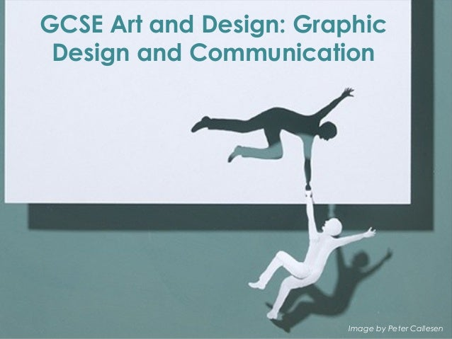 GCSE Art and Design: GraphicDesign and CommunicationImage by Peter Callesen