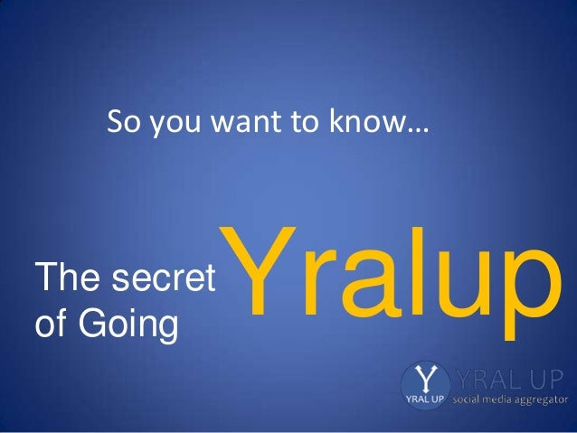 So you want to know… The secret of Going Yralup