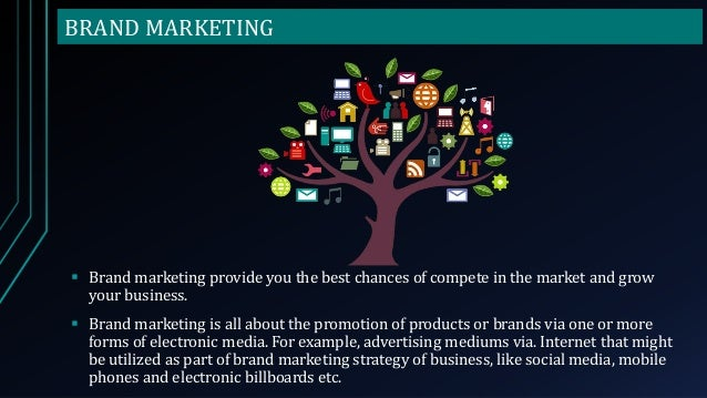 BRAND MARKETING  Brand marketing provide you the best chances of compete in the market and grow your business.  Brand ma...