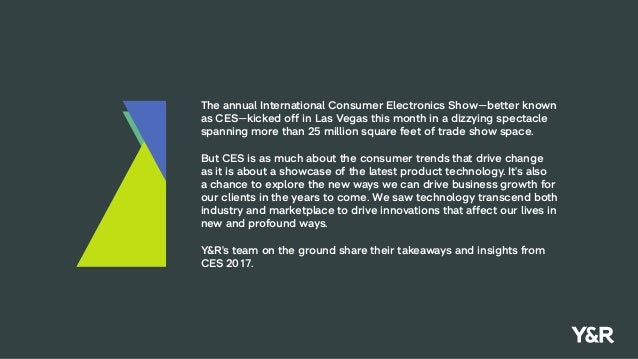 The annual International Consumer Electronics Show—better known as CES—kicked off in Las Vegas this month in a dizzying sp...