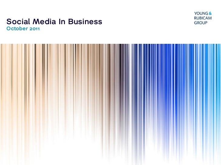 Social Media In BusinessOctober 2011