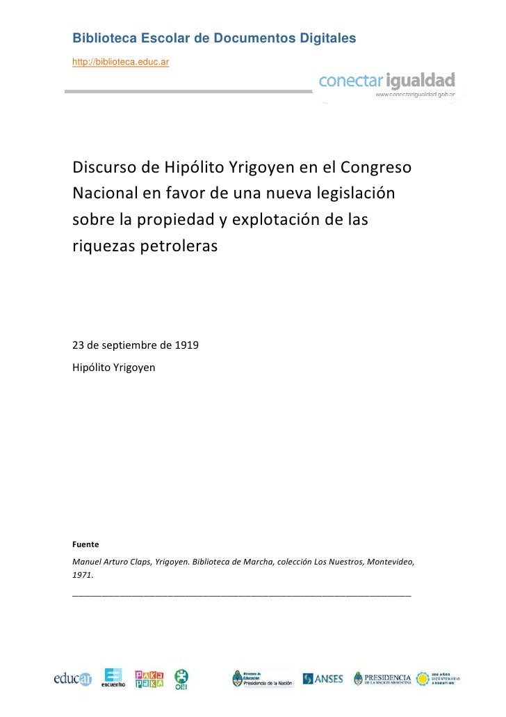 Biblioteca Escolar de Documentos Digitaleshttp://biblioteca.educ.arDiscurso de Hipólito Yrigoyen en el CongresoNacional en...