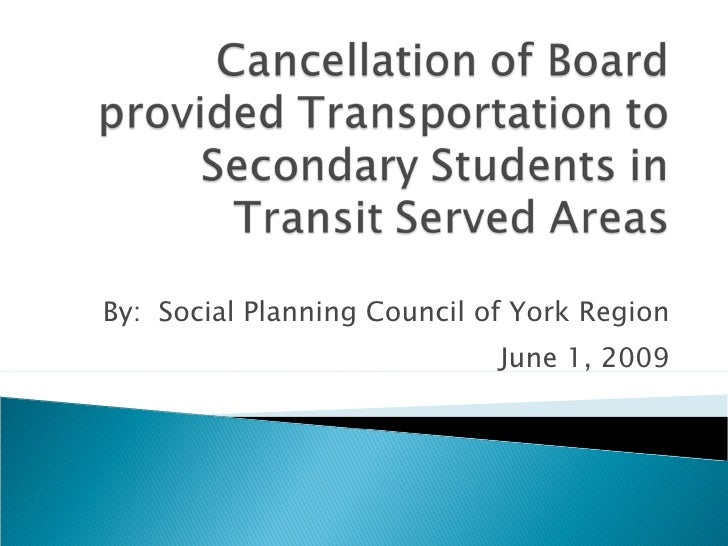 By:  Social Planning Council of York Region June 1, 2009