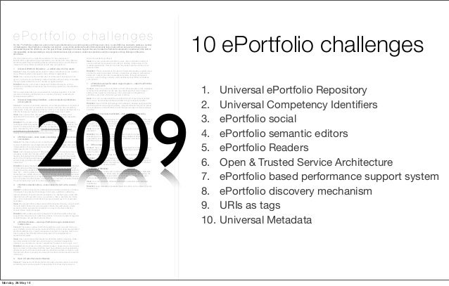 For the 7th ePortfolio conference, and in order to give directions to our work towards our 2010 goal (ePortfolio for all),...
