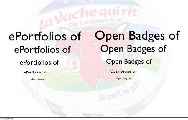 ePortfolios of ePortfolios of ePortfolios of ePortfolios of ePortfolios of ... ... Open Badges of Open Badges of Open Badg...