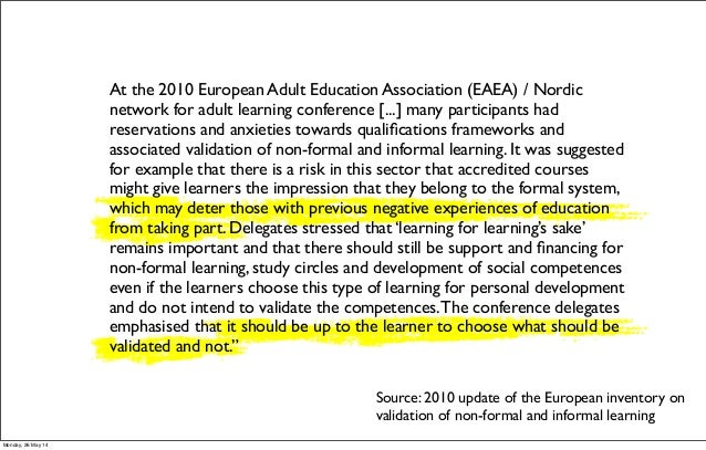At the 2010 European Adult Education Association (EAEA) / Nordic network for adult learning conference [...] many particip...