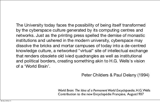 The University today faces the possibility of being itself transformed by the cyberspace culture generated by its computin...