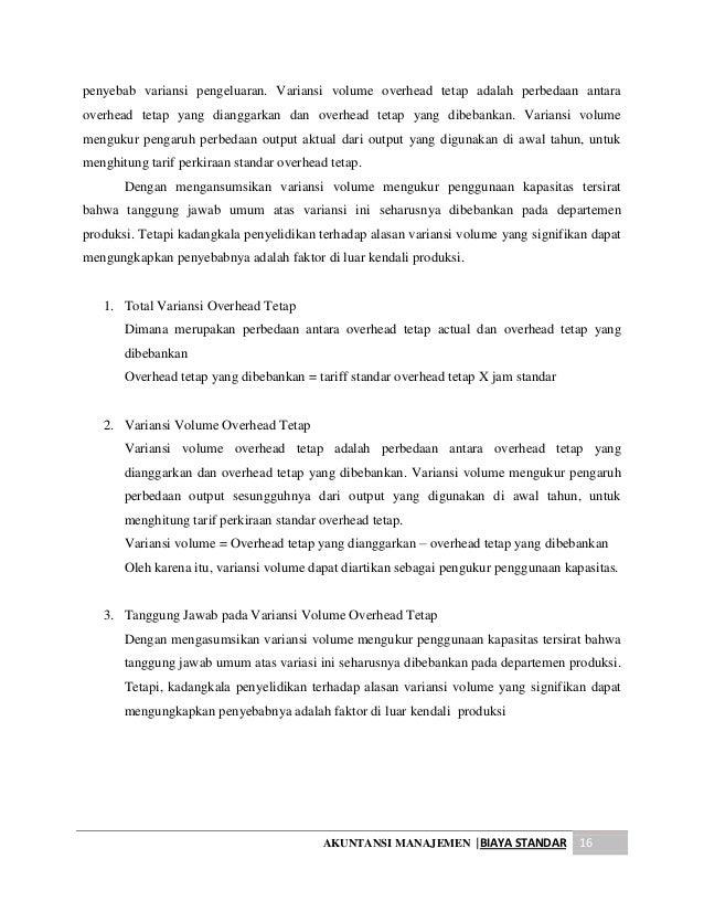 akuntansi manajemen Akuntansi manajemen adalah salah satu bidang akuntansi yang tujuan utamanya untuk menyajikan laporan-laporan suatu satuan usaha atau organisasi tertentu untuk kepentingan pihak internal dalam rangka melaksanakan proses manajemen yang meliputi perencanaan, pembuatan keputusan, pengorganisasian dan pengarahan serta pengendalian (supriyono:1987, yang dikutip.