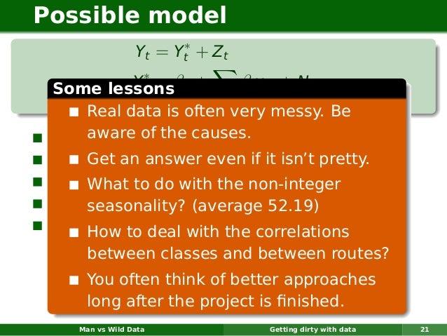 Possible model                       ∗                 Yt = Yt + Z t             ∗ Some lessonsβ0 +            Yt =       ...