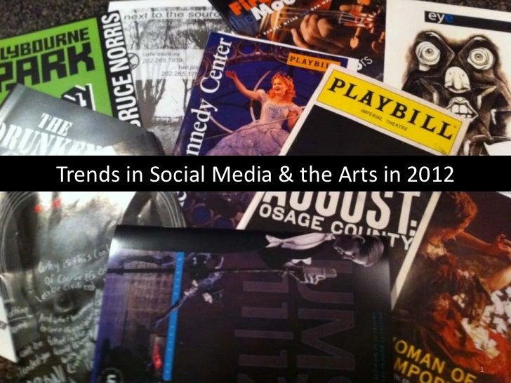 Trends in Social Media & the Arts in 2012                                                                 ...