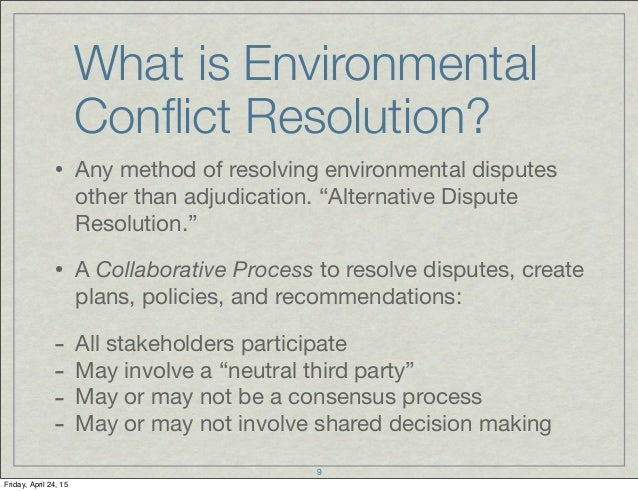 environmental conflict resolution Browse and read promise and performance of environmental conflict resolution promise and performance of environmental conflict resolution change your habit to hang or waste the time to only chat with your friends.
