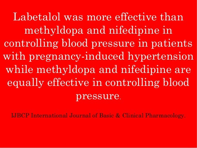 Labetalol And Methyldopa Pregnancy