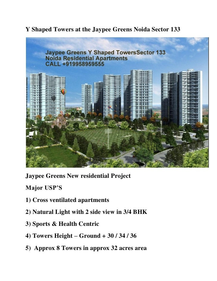 Y Shaped Towers at the Jaypee Greens Noida Sector 133Jaypee Greens New residential ProjectMajor USP'S1) Cross ventilated a...