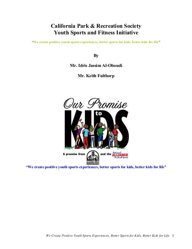"""California Park & Recreation Society Youth Sports and Fitness Initiative """"We create positive youth sports experiences, bet..."""