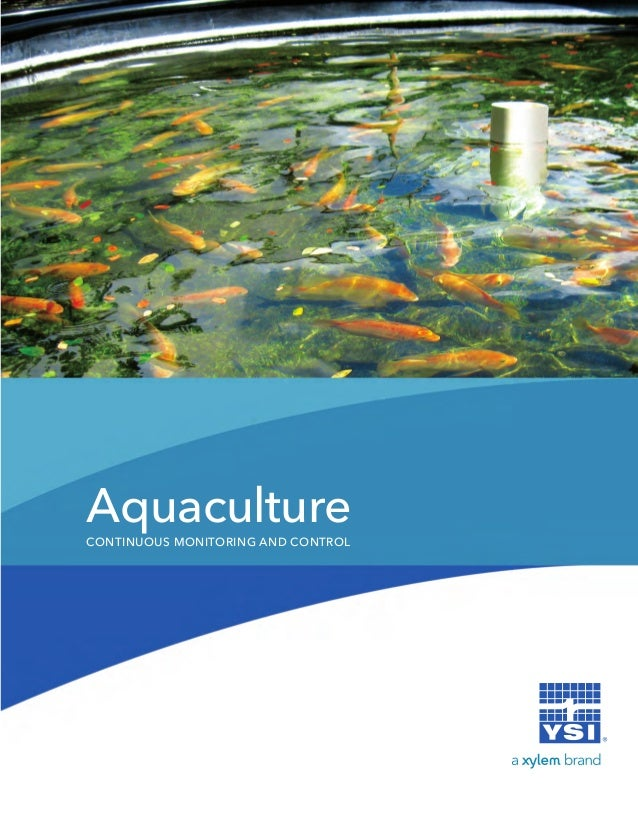 AquacultureCONTINUOUS MONITORING AND CONTROL