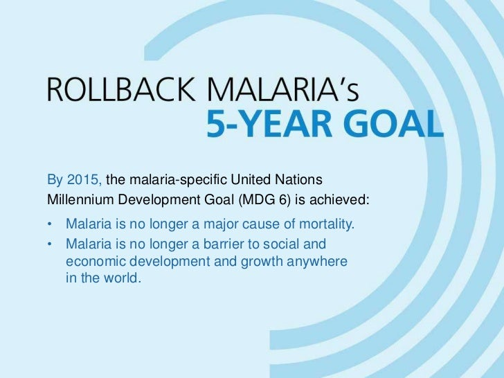 roll back malaria essay Trends in parasitology is performing an important role in providing a forum for the presentation of ideas and guidance to the roll back malaria (rbm) initiative.