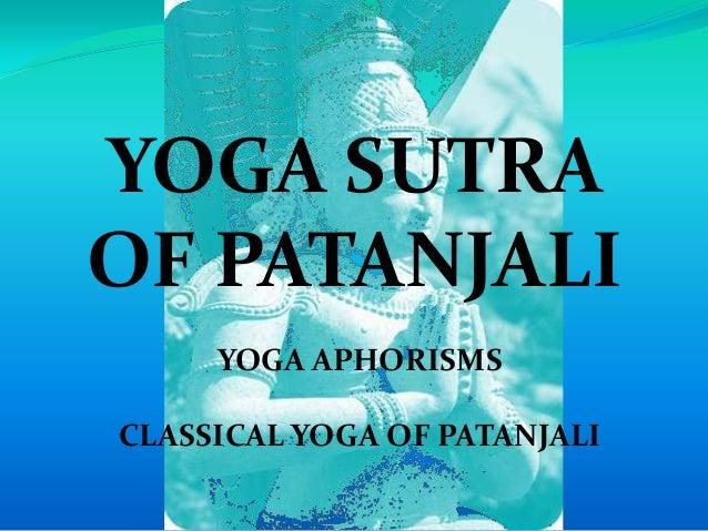 YOGA SUTRA OF PATANJALI YOGA APHORISMS CLASSICAL YOGA OF PATANJALI