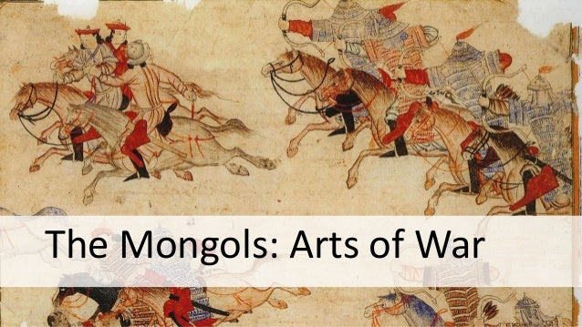 describe mongol tactics essay Research and describe the rise of mongol empire (essay explain the rise of mongol empire and write the essay based on my mongolian empire is one of the.