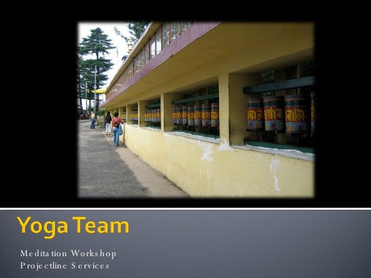 Meditation Workshop  Projectline Services