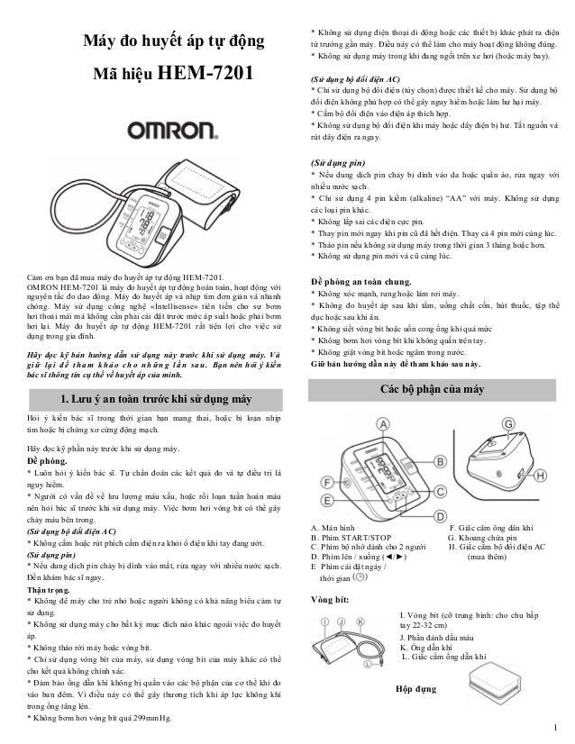 1 Máy đo huyết áp tự động Mã hiệu HEM-7201 Cảm ơn bạn đã mua máy đo huyết áp tự động HEM-7201. OMRON HEM-7201 là máy đo hu...