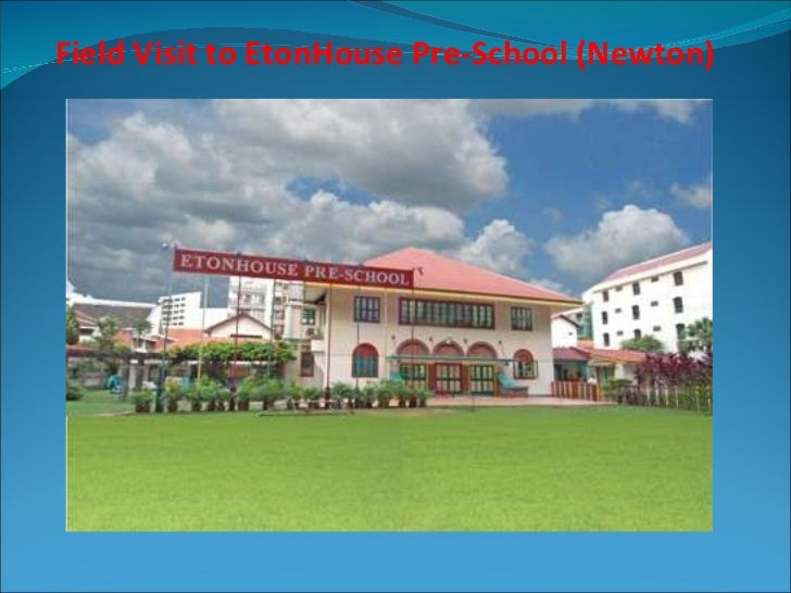 Field Visit to EtonHouse Pre-School (Newton)