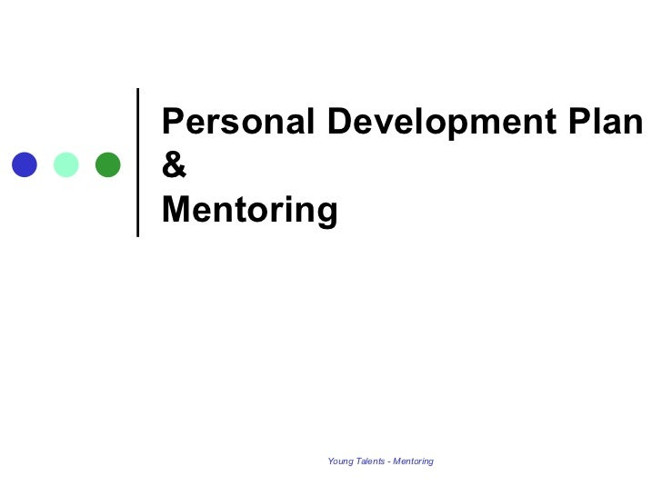 Personal Development Plan & Mentoring