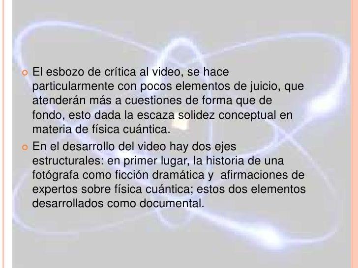 CRITICA DE LA PELÍCULA El esbozo de crítica al video, se hace  particularmente con pocos elementos de juicio, que  atende...