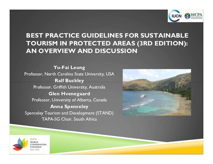 BEST PRACTICE GUIDELINES FOR SUSTAINABLETOURISM IN PROTECTED AREAS (3RD EDITION):AN OVERVIEW AND DISCUSSION               ...