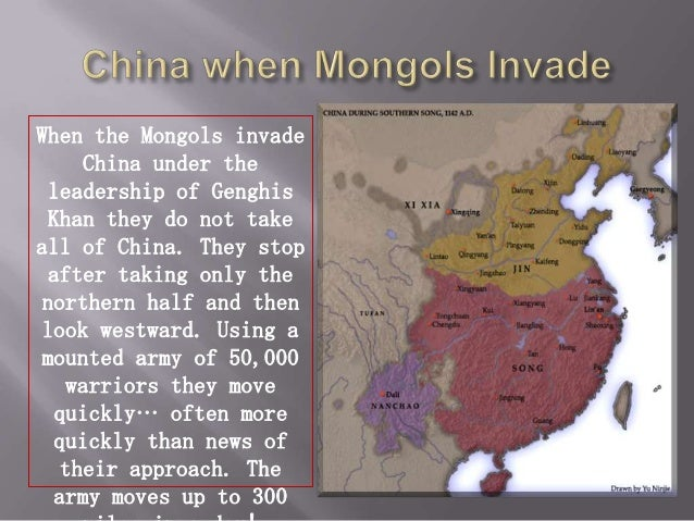 the mongols invasion of china This day in world history the song dynasty ruled parts of china for more than three centuries that reign ended on march 19, 1279, when a mongol fleet defeated a song fleet in the battle of yamen and completed its conquest of china.