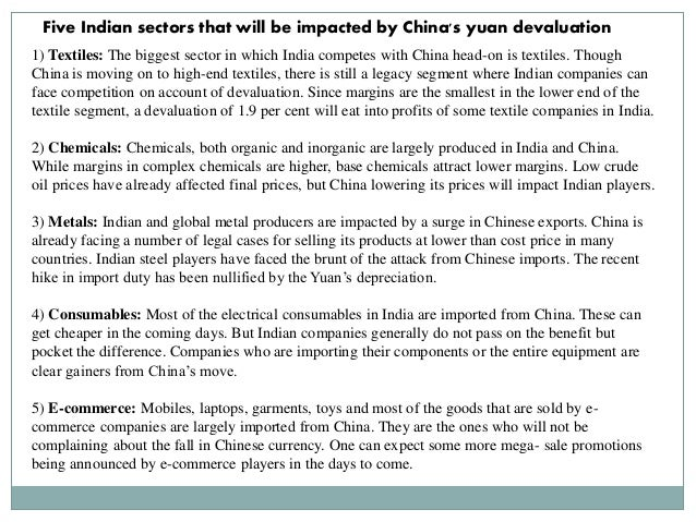 effects of devaluation of yuan for chinese China annual gdp growth rate (source: tradingeconomicscom) in recent years, especially since 2015, the markets, in general, started paying more attention to chinese data and the yuan's exchange rate.