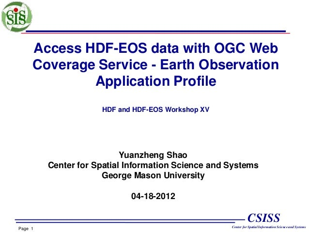 Access HDF-EOS data with OGC Web Coverage Service - Earth Observation Application Profile HDF and HDF-EOS Workshop XV  Yua...