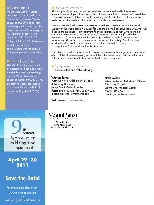 Warren Barker Wien Center for Alzheimer's Disease & Memory Disorders Mount Sinai Medical Center Phone: 305-674-2592 Fax: 3...